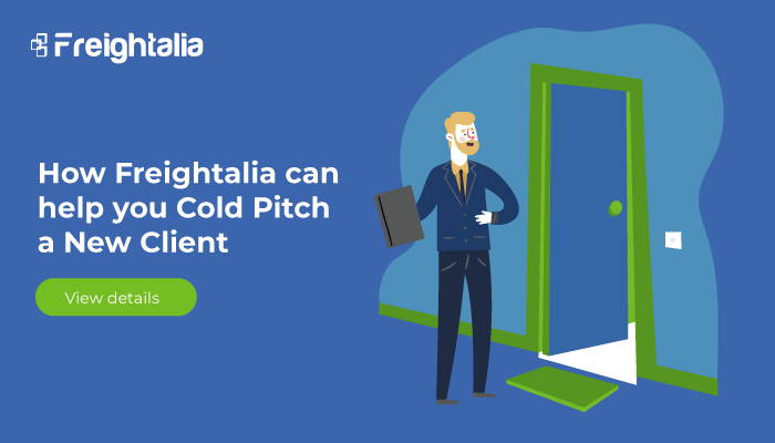 How Freightalia Can Help Freight Forwarders Cold Pitch a New